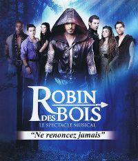 Cover Musical - Robin des bois - Le spectacle [Live]
